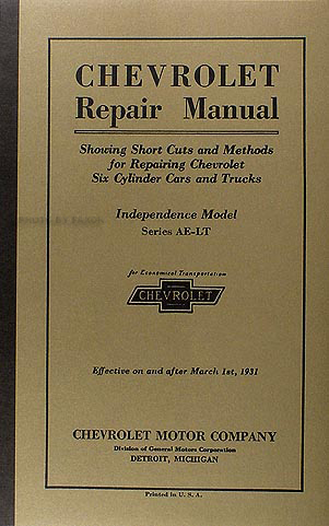 1931 Chevrolet Car, Pickup & Truck Shop Manual Reprint