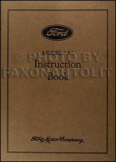 1931 Ford Model A & AA Reprint Owner's Manual 31 Car & Pickup Truck
