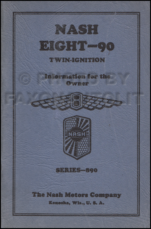 1931 Nash Twin Ignition Eight-90 Owner's Manual Original Early '31