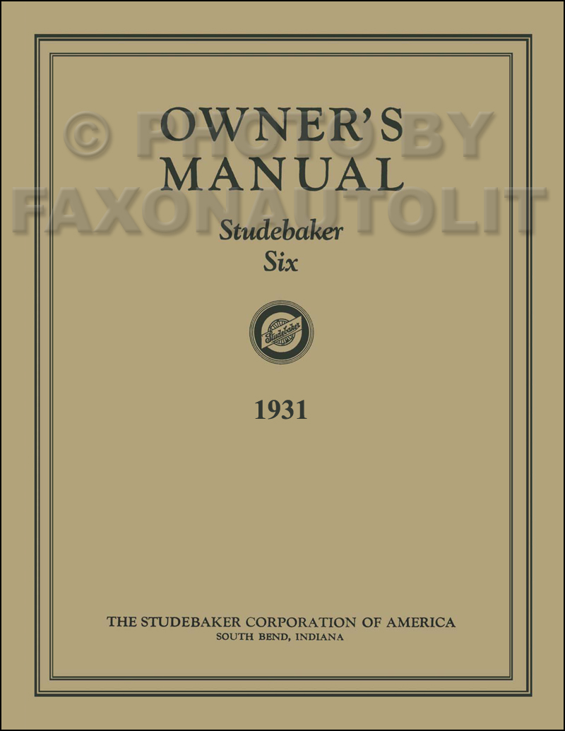 1931 Studebaker Six Car Owner's Manual Reprint
