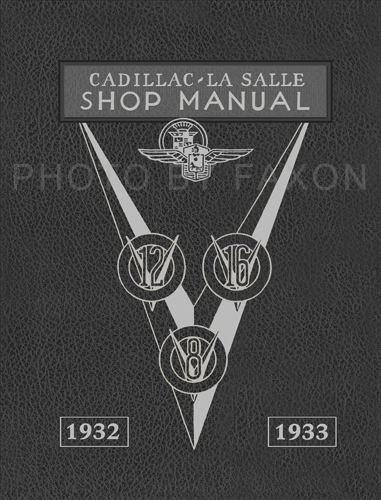 1932-1933 LaSalle & Cadillac Shop Manual Reprint