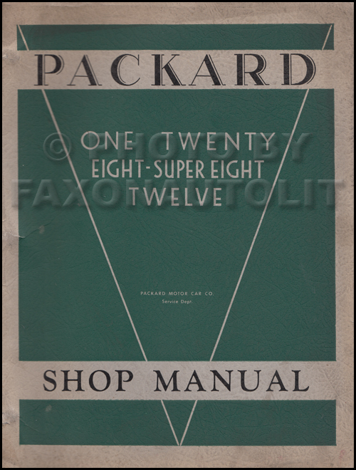 1932-1936 Packard 120 Eight Super 8 & 12 Repair Shop Manual Original