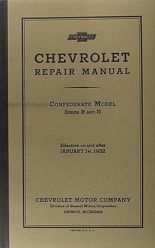 1932 Chevrolet Repair Manual Reprint Car, Pickup & Truck