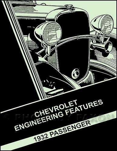 1932 Chevrolet Car Engineering Features Manual Reprint
