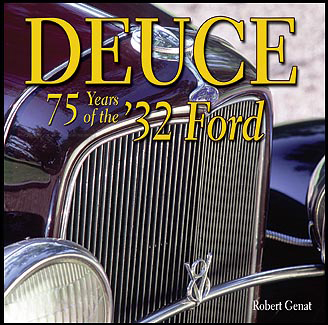 1932 Deuce 75 Years of the '32 Ford History & Picture Book