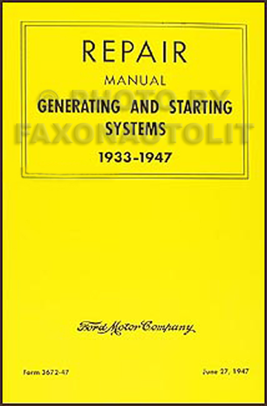 1933-1947 FoMoCo Generator and Starter Repair Manual Reprint