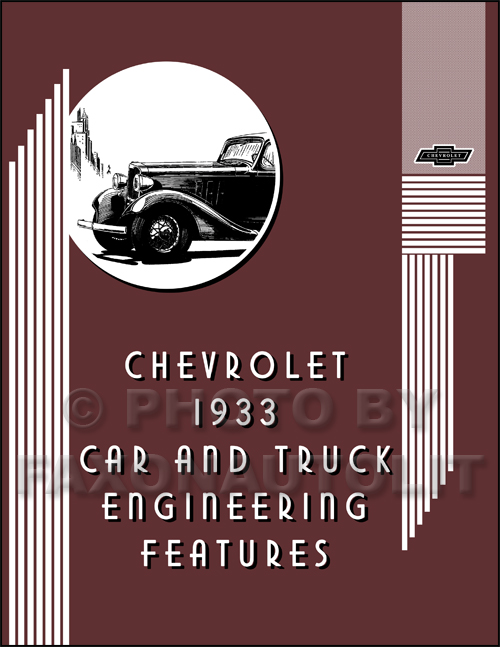 1933 Chevrolet Engineering Features Manual Reprint
