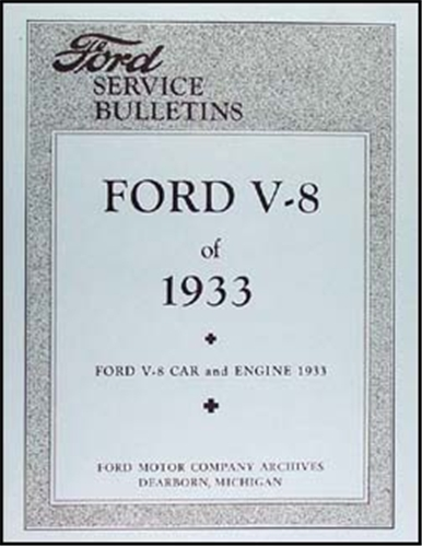 1933 only Ford V-8 Service Bulletins Reprint