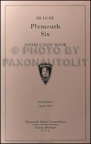 1933 Plymouth PD Reprint Owner's Manual with Repair Info