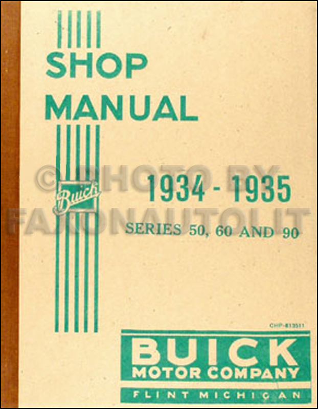 1934-1935 Buick series 50 60 90 Shop Manual Reprint