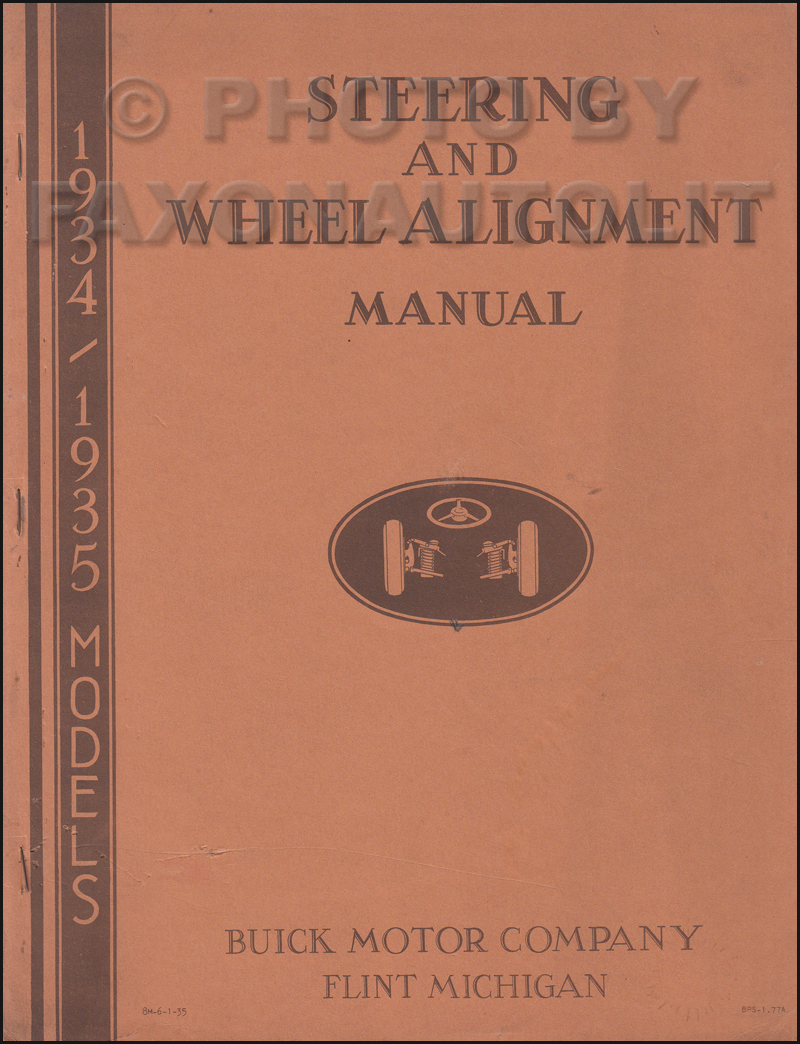1934-1935 Buick Steering and Wheel Alignment Shop Manual Original