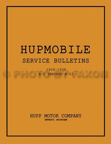 1934-1938 Hupmobile Service Bulletins Reprint