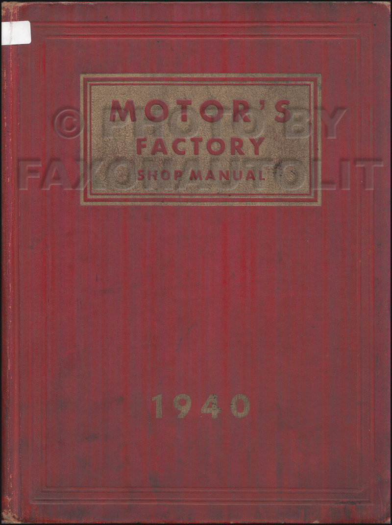 1934-1940 4th Edition Motors Shop Manual