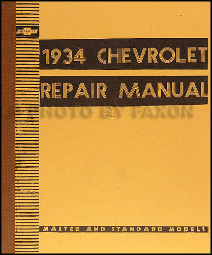 1934 Chevrolet Repair Shop Manual Reprint Master and Standard 7x8.25""