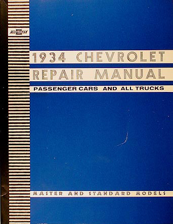 1934 Chevrolet Repair Shop Manual Reprint Chevy Car Pickup and Truck