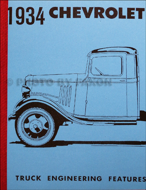 1934 Chevrolet Truck Engineering Features Manual Reprint