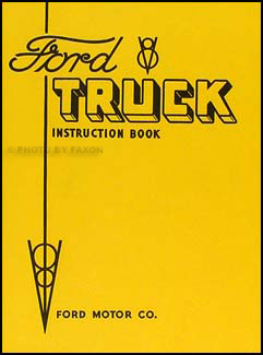 1934 Ford 1.5 ton Truck Owner's Manual Reprint