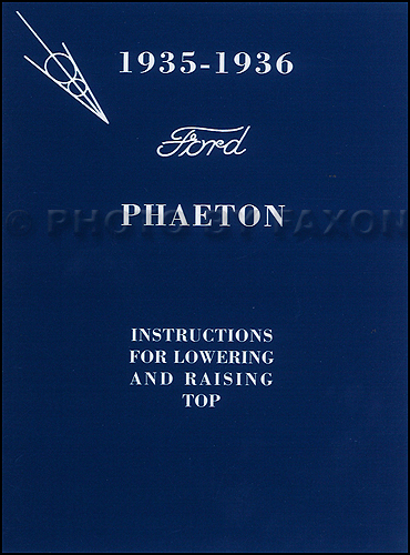 1935-1936 Ford Phaeton Convertible Top Owner's Manual Reprint with Envelope