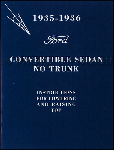 1935-1936 Ford Sedan without Trunk Convertible Top Owner's Manual Reprint with Envelope