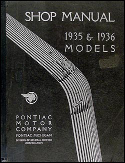 1935-1936 Pontiac Shop Manual Original-- All Models