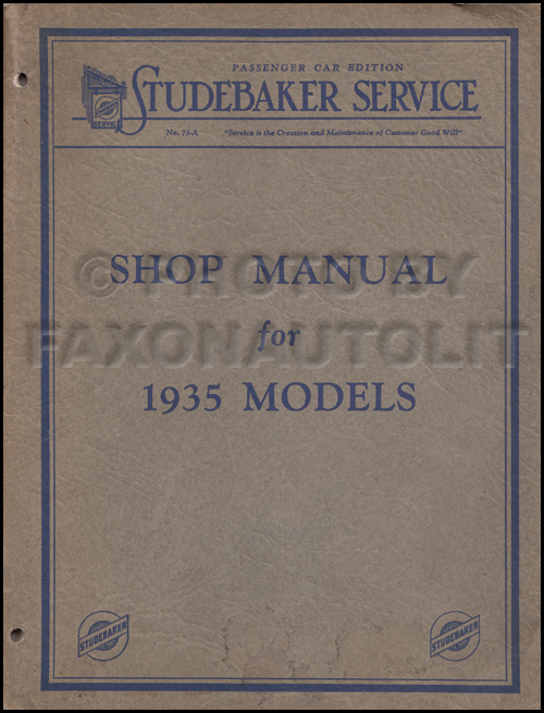 1935 Studebaker Shop Manual Reprint 35 Dictator Commander President