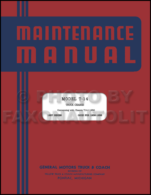 1936-1938 GMC T-14 Repair Manual Reprint for half ton truck