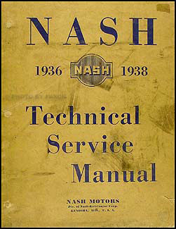 1936-1939 Nash Shop Manual Original
