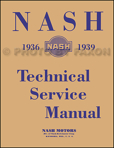 1936-1939 Nash Shop Manual Reprint