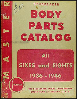 1936-1946 Studebaker Body Parts Book Original