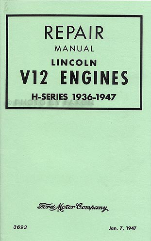 1936-1948 Lincoln V12 Engine Shop Manual Reprint