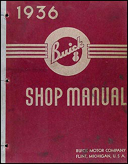1936 Buick Shop Manual Original--All Models