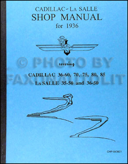 1936 Cadillac & LaSalle Shop Manual Reprint La Salle 36