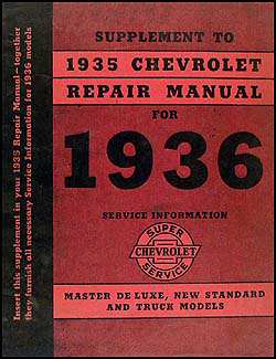 1936 Chevrolet Shop Manual Original Supplement