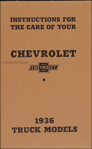 1936 Chevrolet Pickup & Truck Reprint Owner's Manual