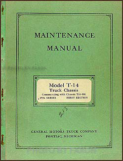 1936 GMC T-14 half ton Repair Manual Original