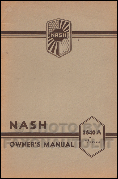 1936 Nash 400 Deluxe Series 3640A Owner's Manual Original
