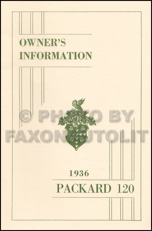 1936 Packard 120 Owner Manual Reprint