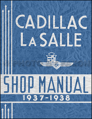 1937-1938 Cadillac & LaSalle Reprint Shop manual