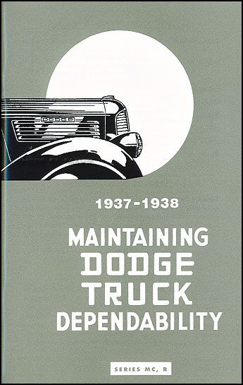 1937-1938 Dodge 1/2 ton Truck Reprint Owner's Manual