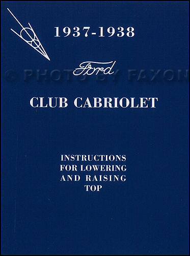 1937-1938 Ford Club Cabriolet Convertible Top Owner's Manual Reprint with Envelope