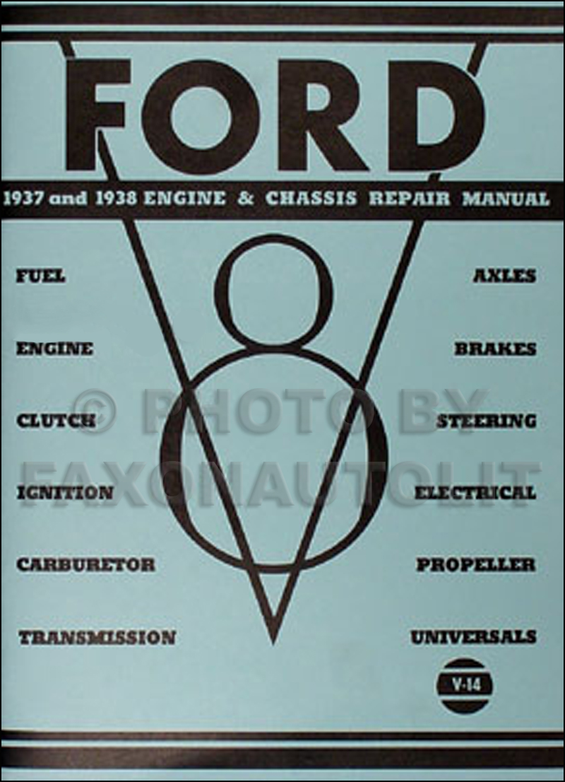 1937-1938 Ford V8 Engine Chassis Reprint Repair Shop Manual Car Truck