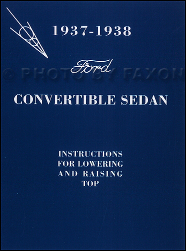 1937-1938 Ford Sedan Convertible Top Owner's Manual Reprint with Envelope