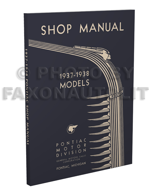 1937-1938 Pontiac Repair Shop Manual Reprint