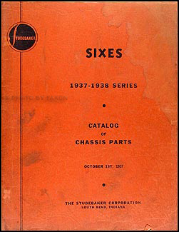 1937-1938 Studebaker Dictator/Commander Chassis Parts Book Original