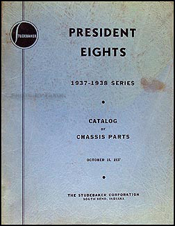 1937-1938 Studebaker President Chassis Parts Book Original