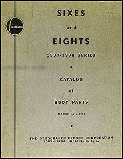 1937-1939 Studebaker Body Parts Book Original Car & Coupe Express