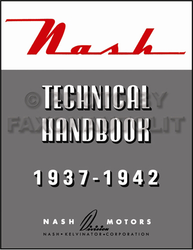 1937-1942 Nash Specifications & Wiring Diagrams Technical Handbook Reprint