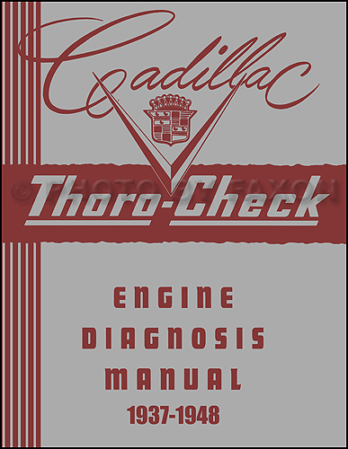 1937-1948 Cadillac Engine Diagnosis Manual Reprint