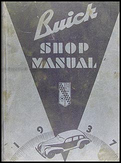 1937 Buick Car Shop Manual Original