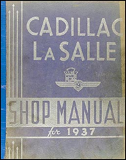 1937 Cadillac & La Salle Repair Manual Original for all models